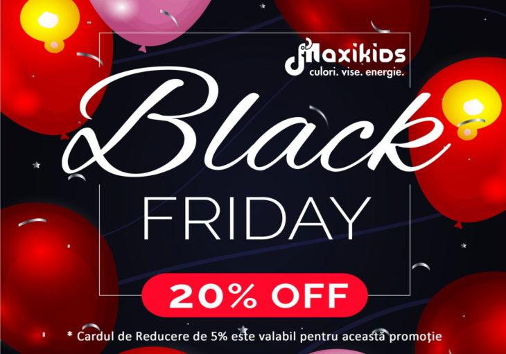 Start Black Friday cu reduceri de 25 % la Maxikids. Află detalii