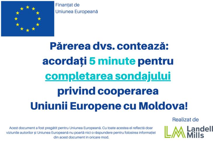 Comisia Europeană a lansat un sondaj online prin care vrea să evalueze percepția cetățenilor privind impactul cooperării Republicii Moldova cu Uniunea Europeană