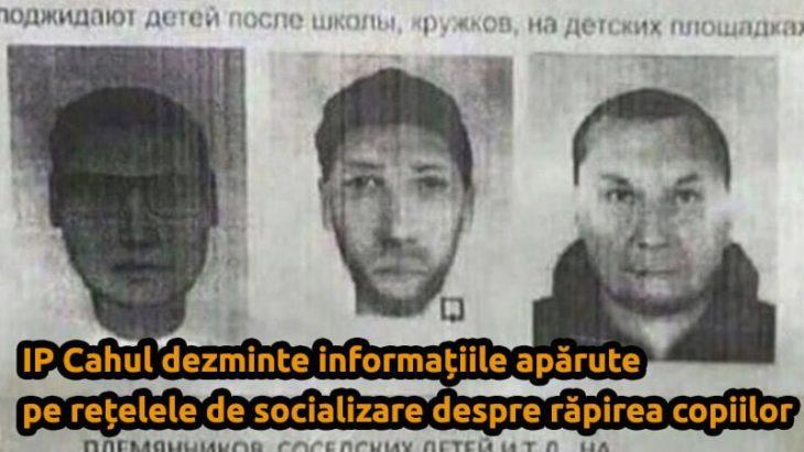 IP Cahul dezminte informațiile apărute pe rețelele de socializare despre răpirea copiilor