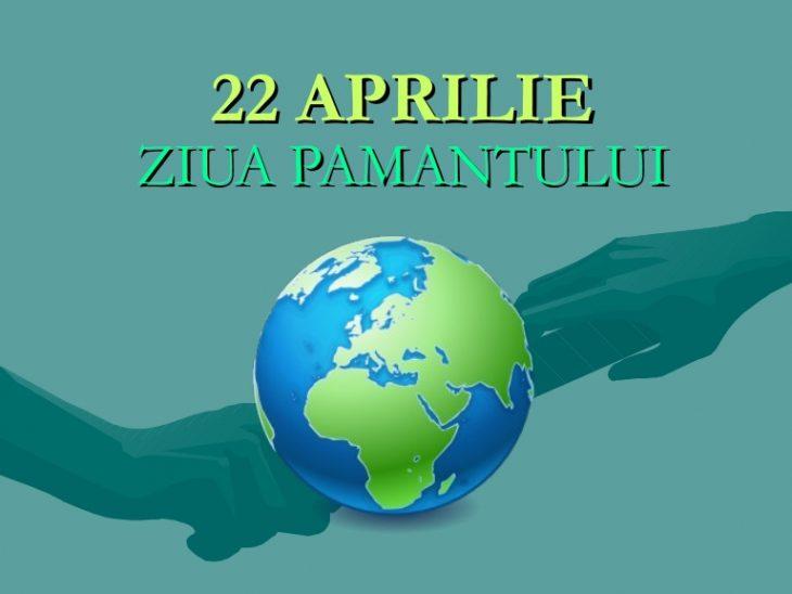 Pe 22 aprilie este marcată Ziua Pământului!