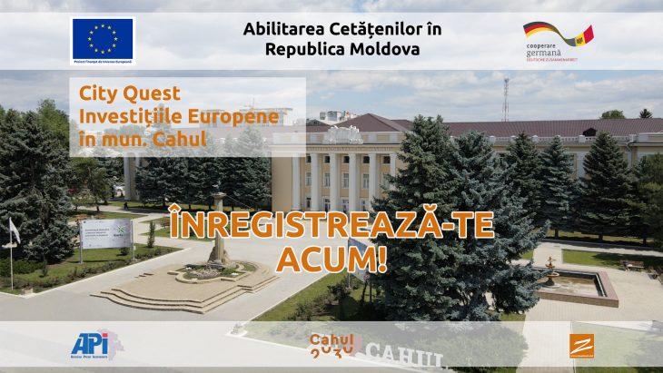 Să găsim investițiile europene în municipiul Cahul. Aplică acum la City Quest!