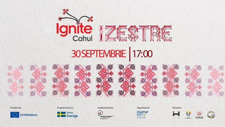 IGNITE CAHUL: IZESTRE – eveniment de interacțiune, networking și prezentări inspiraționale